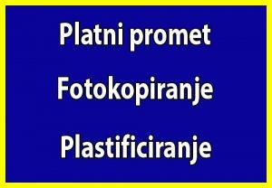 PLATNI PROMET, FOTOKOPIRANJE